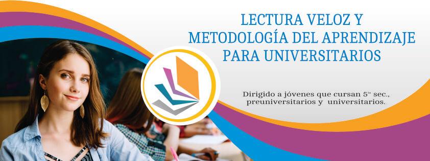 Lectura veloz y metodología del aprendizaje para universitarios